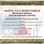 """Luni, 16 mai 2016: Eveniment organizat la Centrul Cultural """"Liviu Rebreanu"""" din Aiud, cu prilejul Zilei Internaționale a Familiei"""