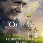 """Joi 12 octombrie 2017: Proiecție specială a lungmetrajului """"OCTAV"""" la Căminul Cultural Ciumbrud"""