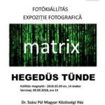 """Vineri, 9 martie 2018: Centrul Cultural Maghiar """"Dr. Szasz Pal"""" din Aiud va găzdui vernisajul expozitiei fotografice """"Matrix"""", semnată de Hegedüs Tünde"""
